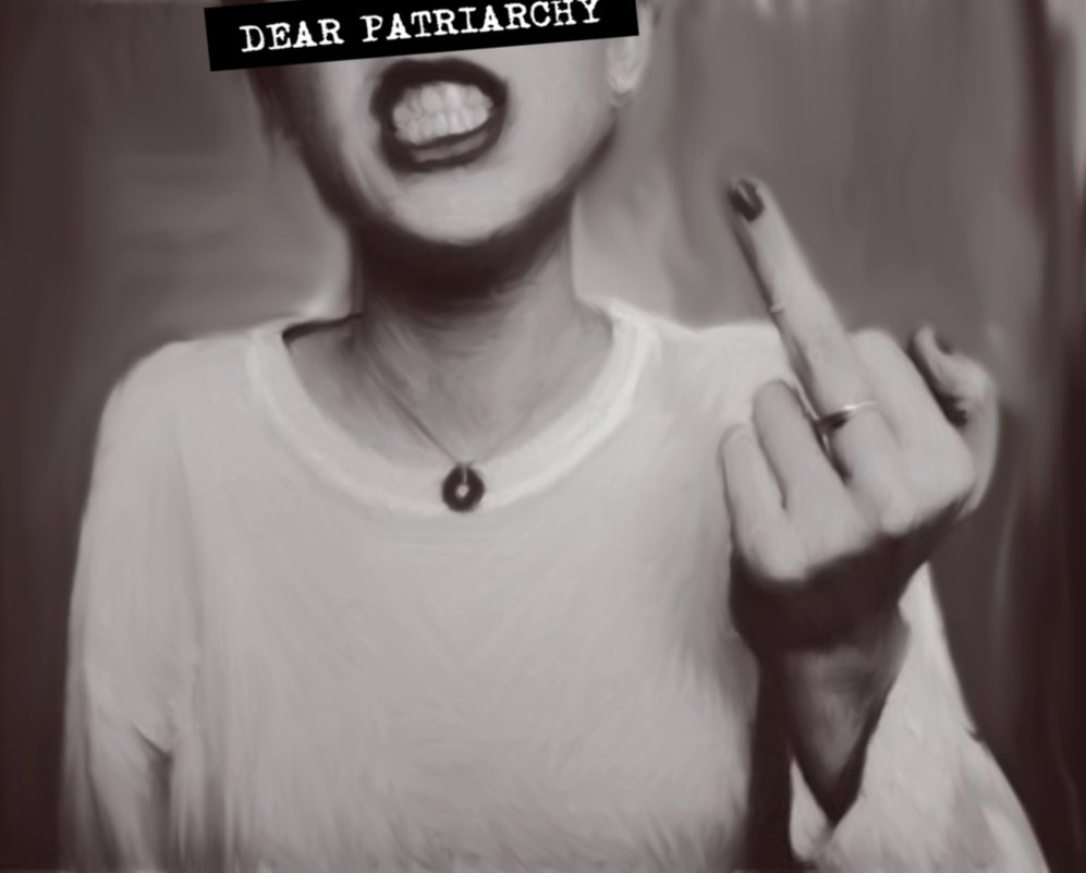 dear_patriarchy_by_lily_lithium-d62p82k