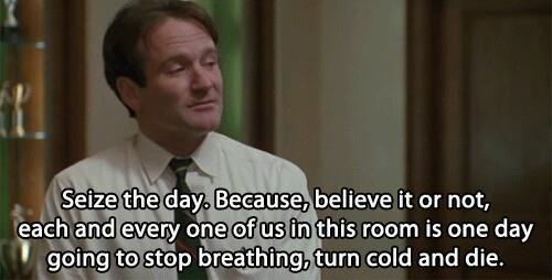 robin williams - seize the day