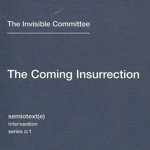 the-coming-insurrection
